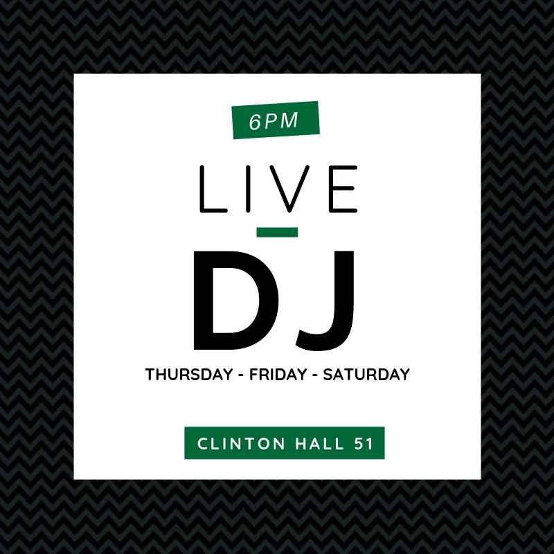 Live DJ at Clinton Hall